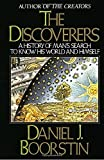 img - for The Discoverers: A History of Man's Search to Know His World and Himself book / textbook / text book