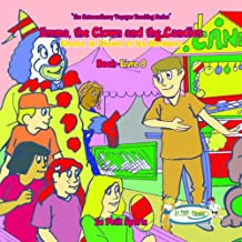 Book 8 - Emma, the Clown and the Candies (My First Tennis Lessons - The Extraordinary Voyages Series)
