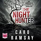 The Night Hunter: Anderson and Costello, Book 5 | Caro Ramsay
