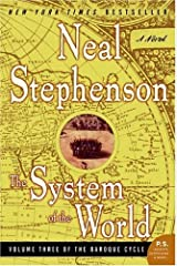 The System of the World: Volume Three of the Baroque Cycle Kindle Edition