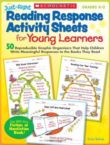 esponse Activity Sheets for Young Learners: 50 Reproducible Graphic Organizers That Help Children Write Meaningful Responses to the Books They Read (Seat Phonics Centers)