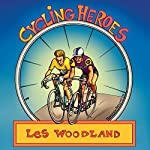 Cycling Heroes: The Golden Years | Les Woodland