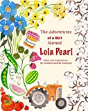 img - for The Adventures of a Girl Named Lola Pearl book / textbook / text book
