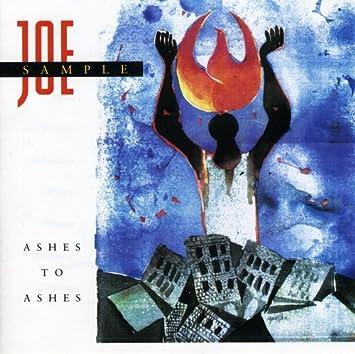 Joe sample ashes to ashes amazon music ashes to ashes stopboris Choice Image
