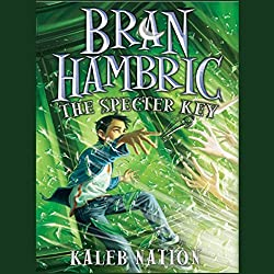 Bran Hambric: The Specter Key