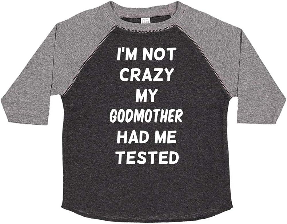 Toddler//Kids Raglan T-Shirt Im Not Crazy My Godmother Had Me Tested