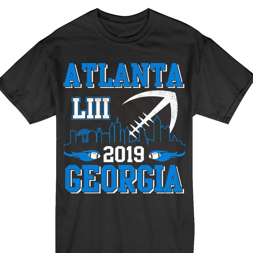 Atlanta Georgia Liii 2019 Super Football Game Day Tshirt 1639