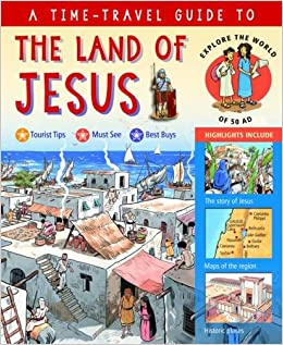 A Time-travel Guide To The Land Of Jesus: Explore The World Of 50 Ad Descargar Epub