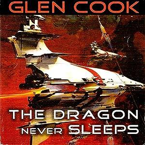 The Dragon Never Sleeps Audiobook