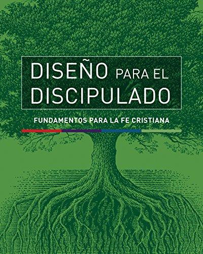 Diseño para el discipulado Fundamentos para la fe cristiana (La serie completa DPD)  (Tapa Blanda)