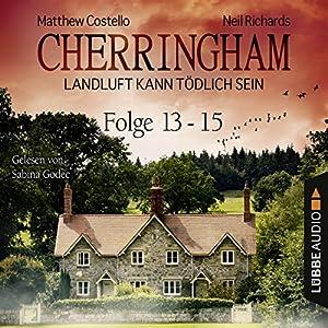 Cherringham - Landluft kann tödlich sein: Sammelband 5 ( Cherringham 13-15) Hörbuch