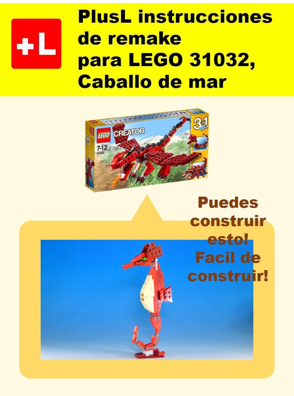 PlusL Instrucciones De Remake Para LEGO 31032Caballo De Mar  Usted Puede Construir Caballo De Mar De Sus Propios Ladrillos   Spanish Edition