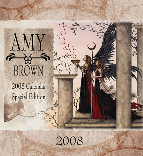 (Amy Brown 2008 Calendar Special Edition (Published By Amy) )
