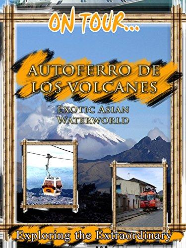 on-tour-autoferro-de-los-volcanos-chiva-express-trans-anden-railroad