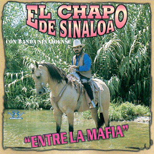 entre la mafia by el chapo de sinaloa on amazon music
