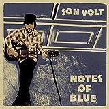 Son Volt - 'Notes Of Blue'