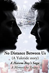 No Distance Between Us: A Yuletide Story