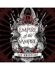 Empire of the Vampire: Empire of the Vampire, Book 1