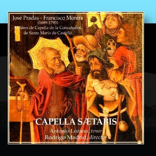 José Pradas - Francisco Morera: Mestres de Capella de la Concatedral de Santa Maria de - Prada Madrid