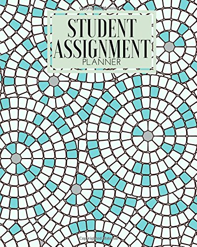 "Download Student Assignment Planner: Plan & Organize Your Revision, Studying Times  Track Your Grades  Exam Preparation  Manage Deadlines  Write Notes  ...  8""x10"" Paperback (Education) (Volume 10) pdf epub"