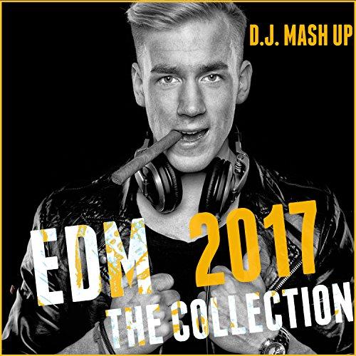 EDM 2017: The Collection (Elec...