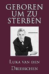 Geboren um zu sterben (German Edition) Paperback
