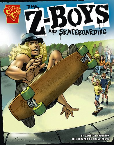 The Z-Boys and Skateboarding (Inventions and Discovery)