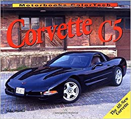 The New Corvette C5 (ColorTech)