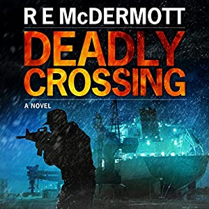 Deadly Crossing: A Tom Dugan Novel Audiobook