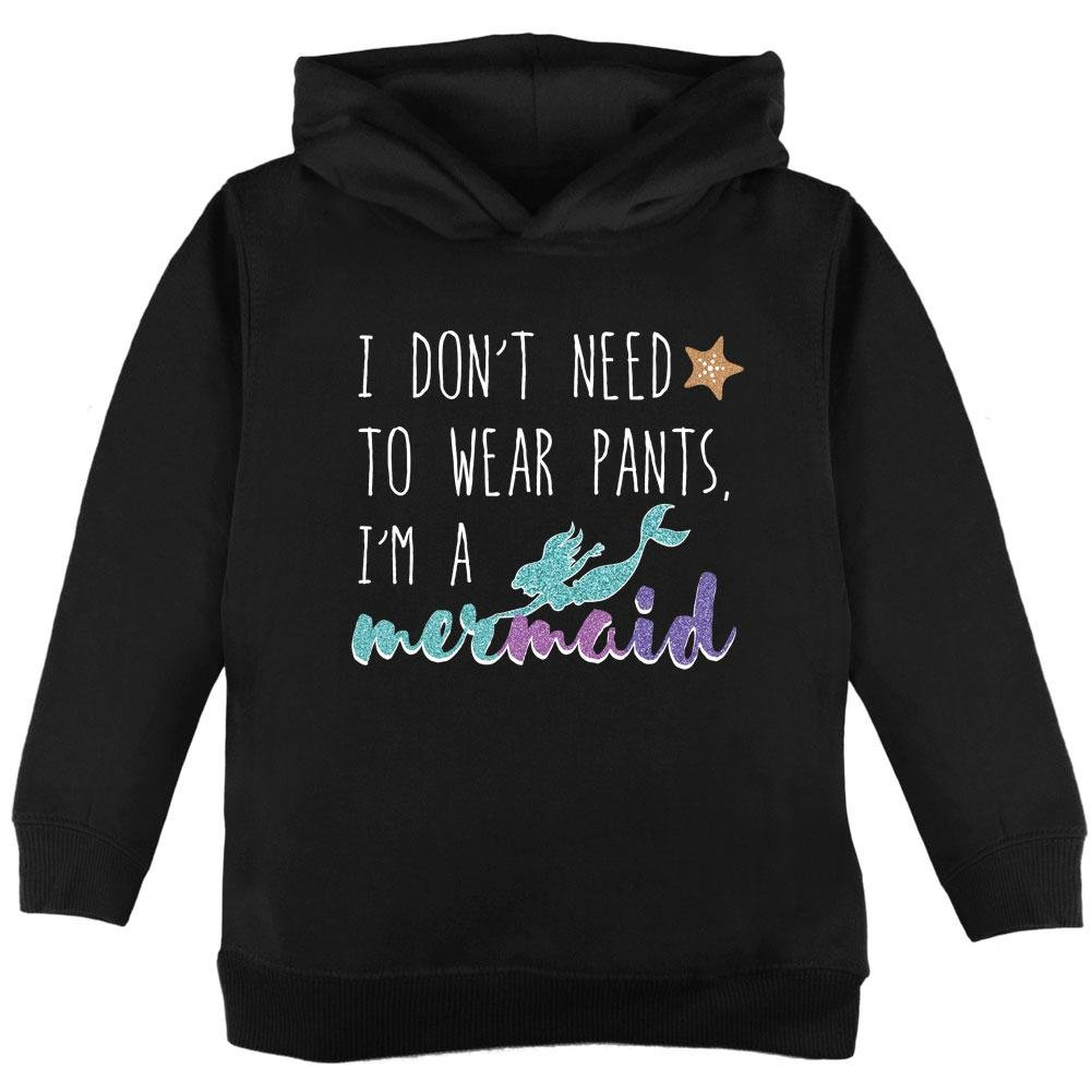 Mermaids Don't Need to Wear Pants Toddler Hoodie Old Glory 00177957