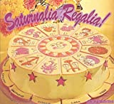 Saturnalia Regalia by Monomyth (2014-05-04)
