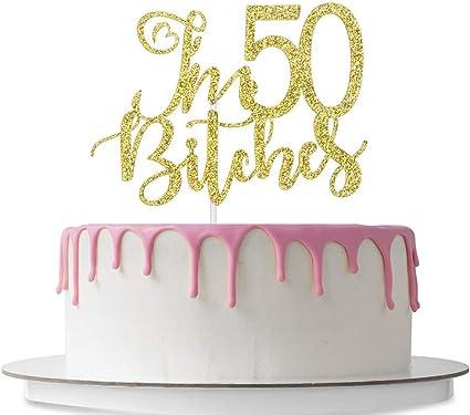 Admirable Amazon Com Im 50 Bitches Cake Topper Happy 50Th Birthday Cake Funny Birthday Cards Online Alyptdamsfinfo
