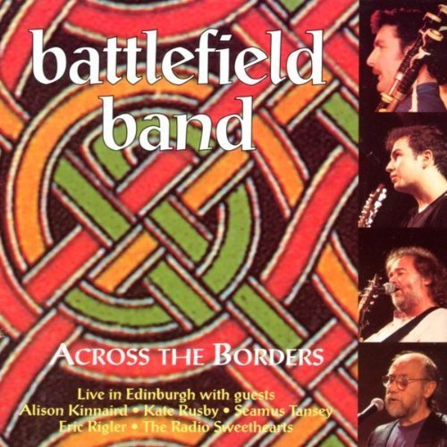 Price comparison product image Across The Borders by Battlefield Band (1997-05-03)