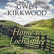 Home to Lochandee | Gwen Kirkwood