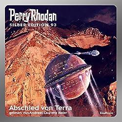 Abschied von Terra (Perry Rhodan Silber Edition 93)