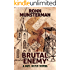 Brutal Enemy (Sgt. Dunn Novels Book 3)