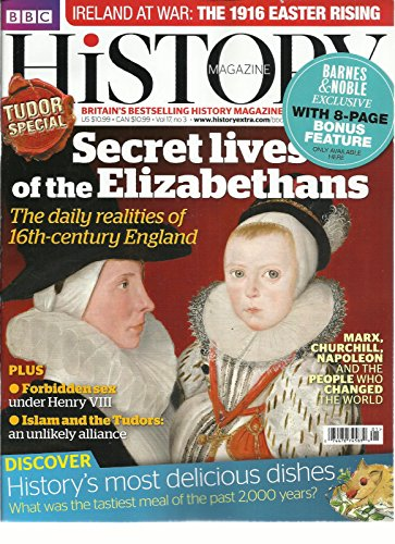 BBC HISTORY MAGAZINE, MARCH, 2016 VOL.17 NO.3 ( BRITAIN'S BEST SELLING - Bbc Magazine History