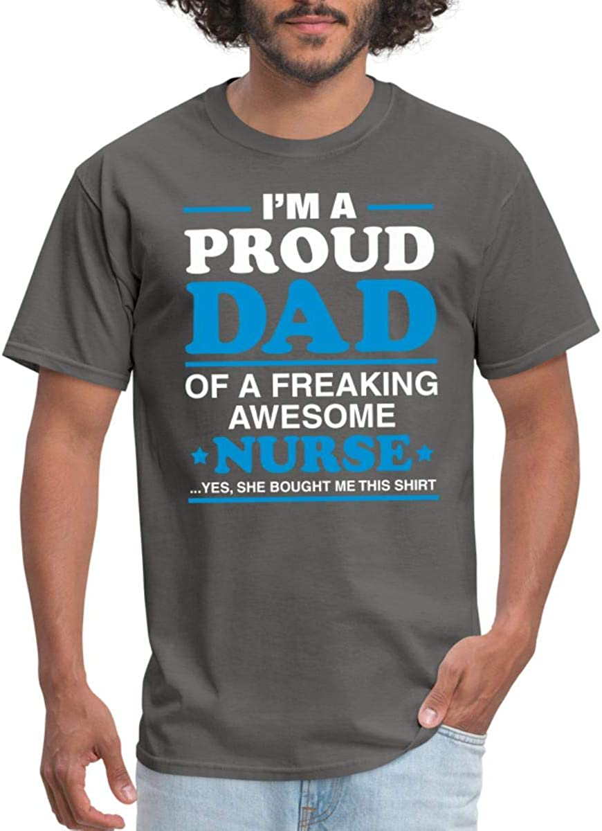I/'m Of Freaking Nurse Standard Unisex T-shirt Details about  /Trendsetting Im A Proud Dad !!