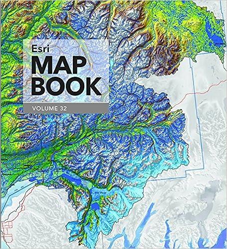 Esri map book volume 32 9781589484771 reference books amazon esri map book volume 32 1st edition gumiabroncs Choice Image