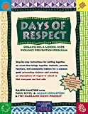 img - for Days of Respect: Organizing a School-Wide Violence Prevention Program book / textbook / text book