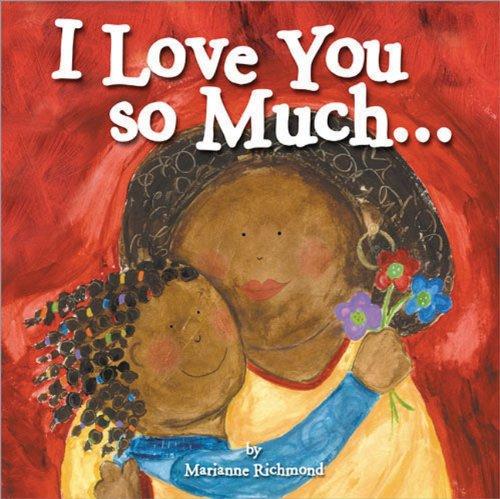 I Love You So Much... (Marianne Richmond) pdf epub
