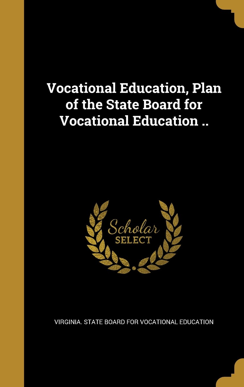 Download Vocational Education, Plan of the State Board for Vocational Education .. ebook