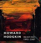 Howard Hodgkin, Paintings 1992-2007