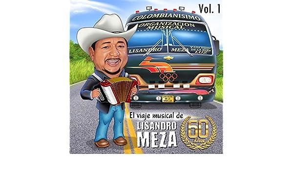 El Viaje Musical de Lisandro Meza, 60 Años, Vol. 1 by Lisandro Meza on Amazon Music - Amazon.com