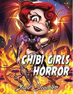 Chibi Girls Horror An Adult Coloring Book With Fun Beautiful And Relaxing