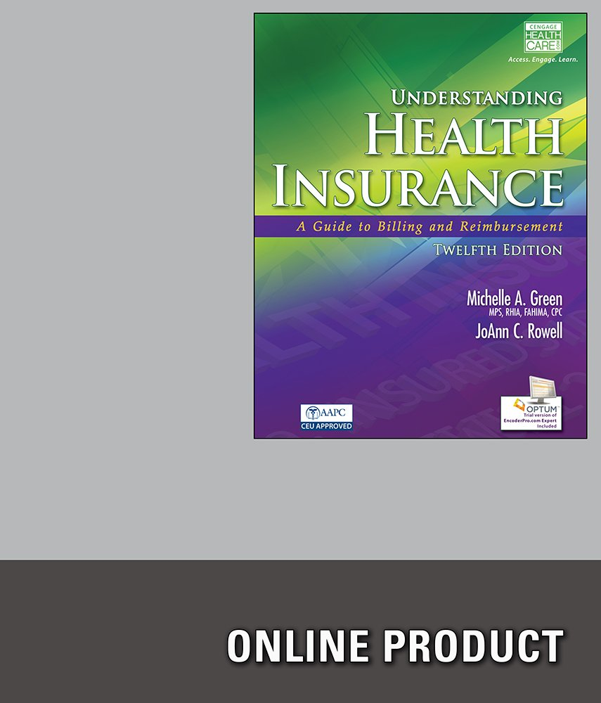 Amazon.com: Premium Web Site for Green's Understanding Health Insurance: A  Guide to Billing and Reimbursement, 12th Edition: Software