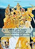 Free at Last? Reflections on Freedom and the Abolition of the British Transatlantic Slave Trade, Amar Wahab and Cecily Jones, 144382870X