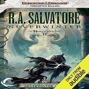 Amazon com: Neverwinter: Legend of Drizzt: Neverwinter Saga, Book 2