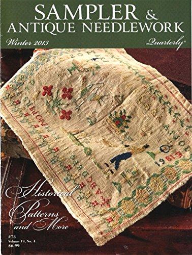 (Sampler & Antique Needlework Quarterly: Winter (December) 2013, Volume 19, Number 4 (#73))