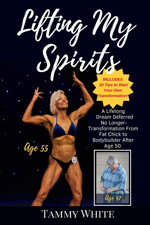 Lifting My Spirits Transformation Bodybuilder product image
